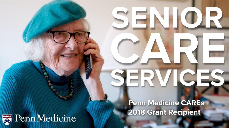 Senior Care Services | Penn Medicine CAREs Grant Recipient