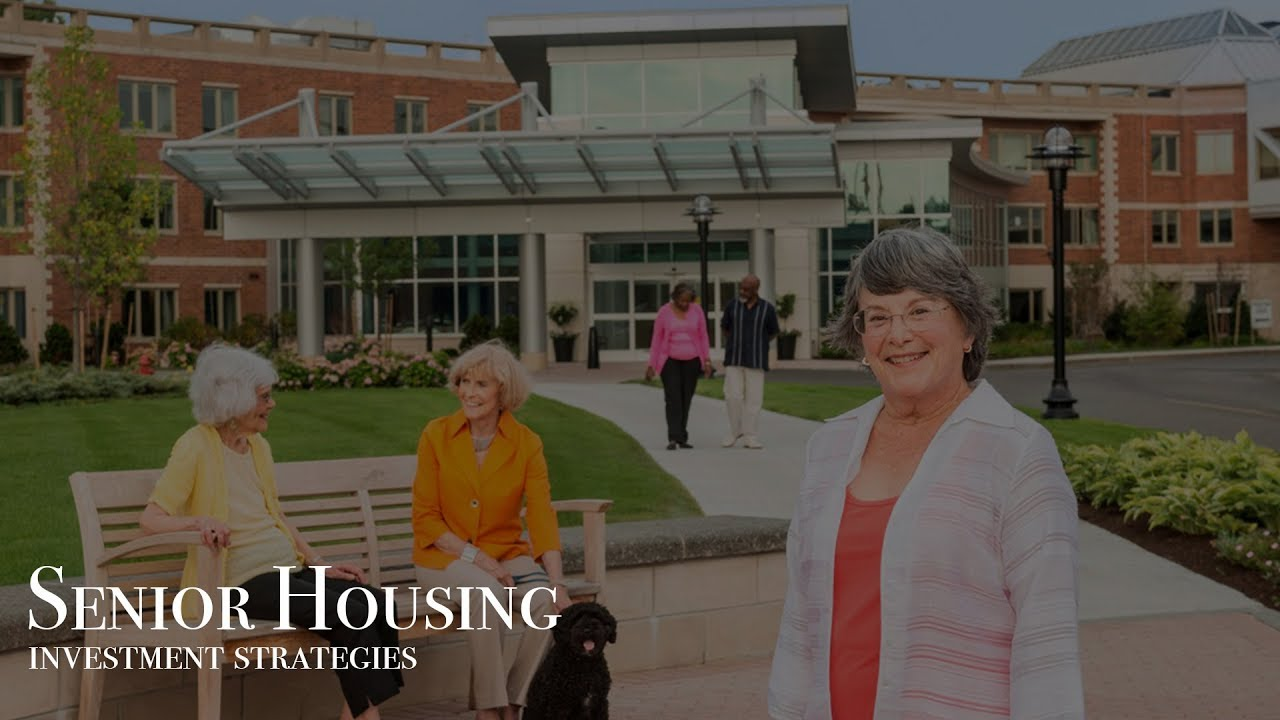 Senior Housing Investment Strategies