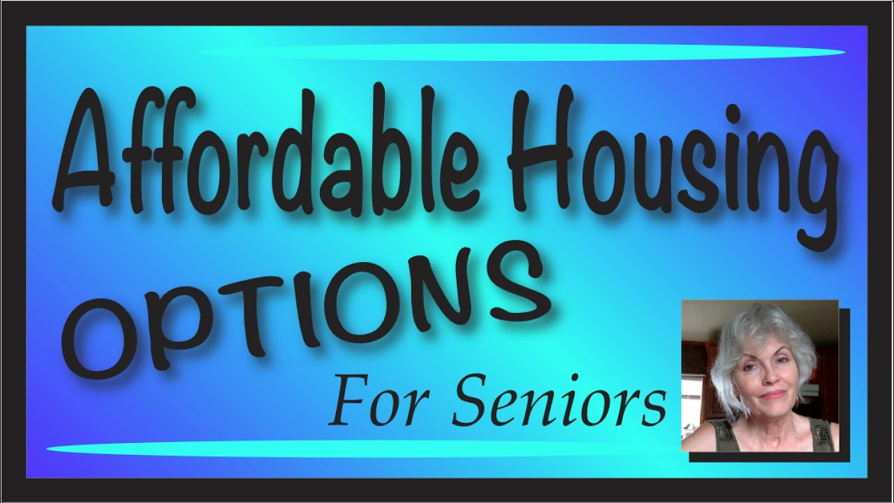 Affordable Independent Living Options for Low Income Seniors
