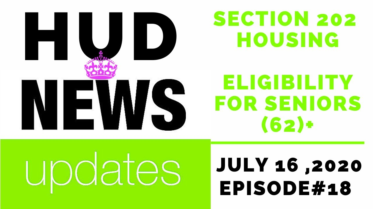 Section 202 Housing – Application & Income Limits – Senior Housing July 16th, 2020