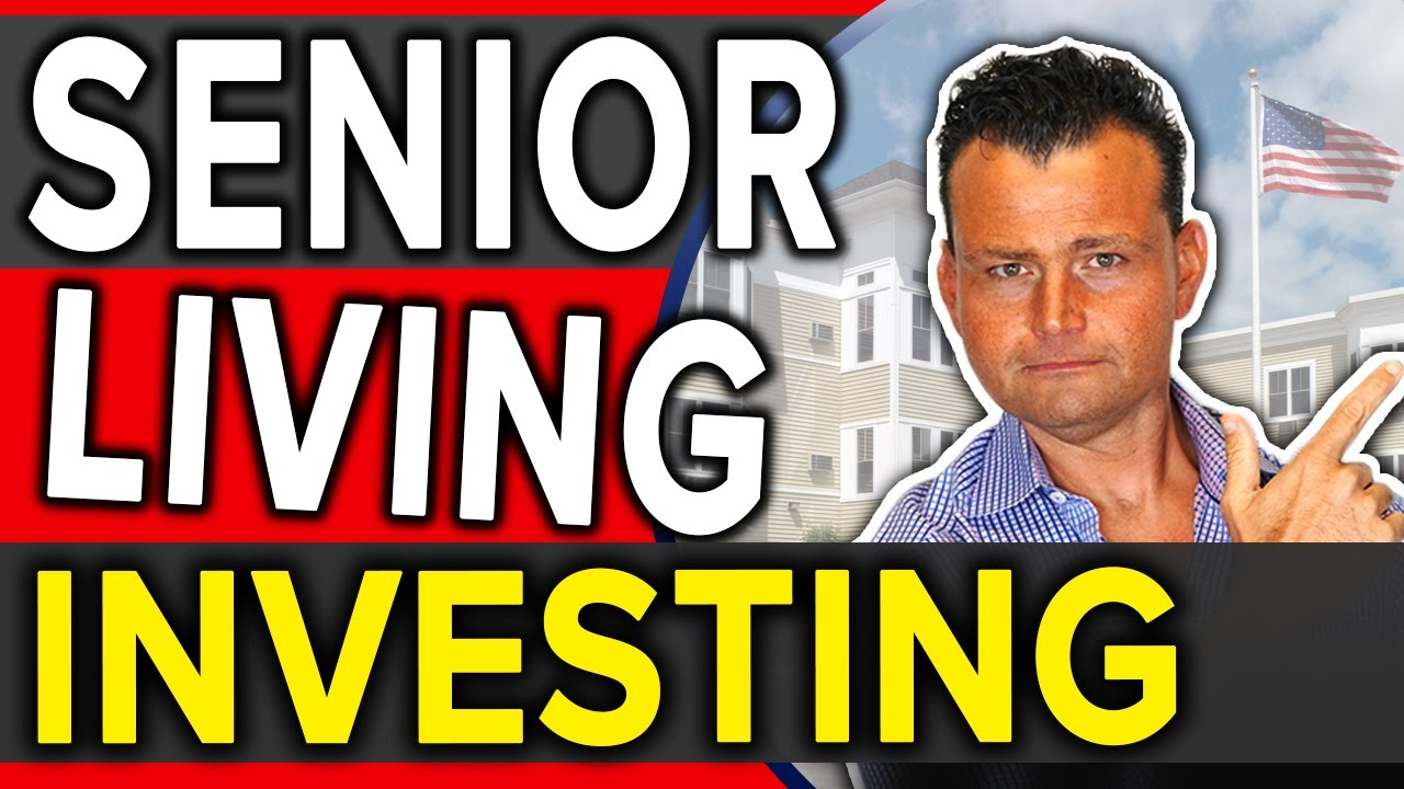 How to Invest in Senior Living Facilities