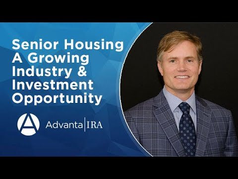 Senior Housing – A Growing Industry & Investment Opportunity