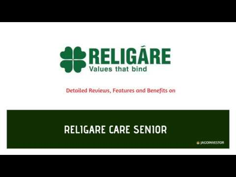 Religare Care Senior Health Insurance Policy – (Review)